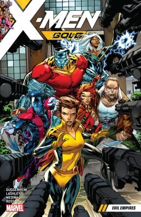 X-MEN GOLD VOLUME 2 EVIL EMPIRES GRAPHIC NOVEL