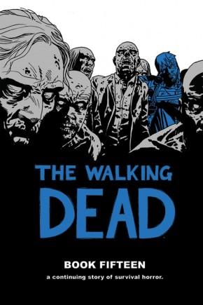 WALKING DEAD VOLUME 15 HARDCOVER