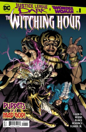 JUSTICE LEAGUE DARK AND WONDER WOMAN THE WITCHING HOUR #1
