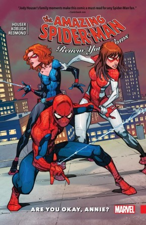 AMAZING SPIDER-MAN RENEW YOUR VOWS VOLUME 4 ARE YOU OK, ANNIE? GRAPHIC NOVEL