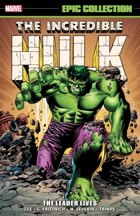 INCREDIBLE HULK EPIC COLLECTION THE LEADER LIVES GRAPHIC NOVEL