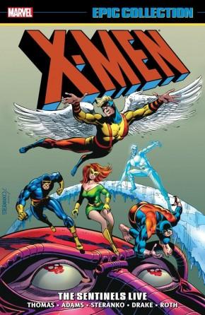 X-MEN EPIC COLLECTION THE SENTINELS LIVE GRAPHIC NOVEL