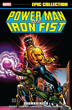 POWER MAN AND IRON FIST EPIC COLLECTION DOOMBRINGER GRAPHIC NOVEL
