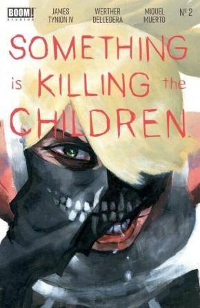 SOMETHING IS KILLING CHILDREN #2 3RD PRINTING