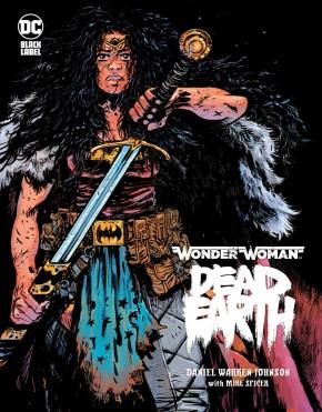 WONDER WOMAN DEAD EARTH HARDCOVER