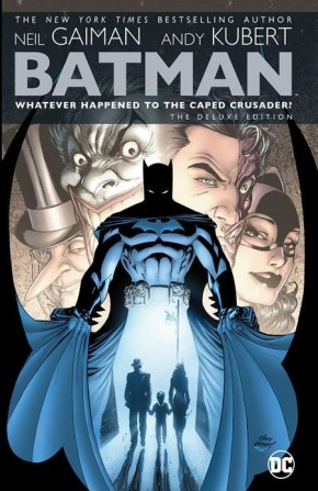BATMAN WHATEVER HAPPENED TO THE CAPED CRUSADER DELUXE 2020 EDITION HARDCOVER