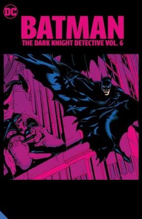 BATMAN THE DARK KNIGHT DETECTIVE VOLUME 6 GRAPHIC NOVEL