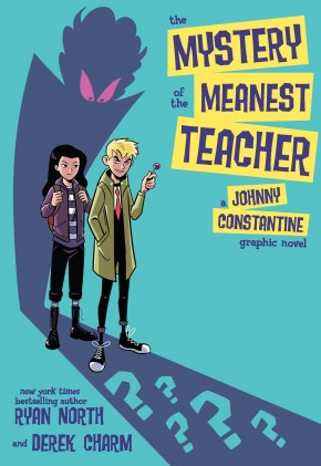 MYSTERY OF MEANEST TEACHER JOHNNY CONSTANTINE GRAPHIC NOVEL