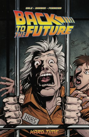 BACK TO THE FUTURE VOLUME 4 HARD TIME GRAPHIC NOVEL