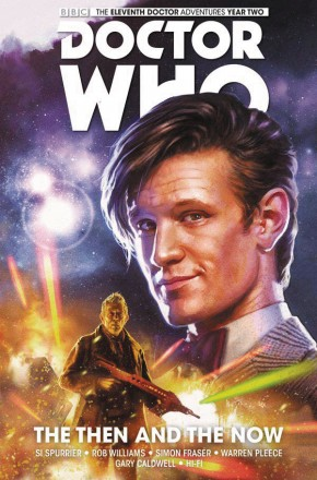 DOCTOR WHO 11TH VOLUME 4 THE THEN AND THE NOW GRAPHIC NOVEL
