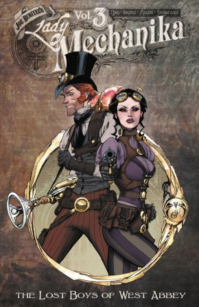LADY MECHANIKA VOLUME 3 LOST BOYS OF WEST ABBEY GRAPHIC NOVEL