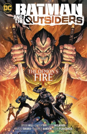 BATMAN AND THE OUTSIDERS VOLUME 3 THE DEMONS FIRE GRAPHIC NOVEL