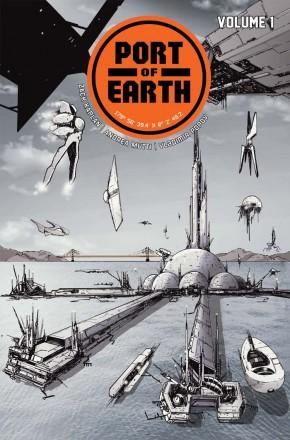 PORT OF EARTH VOLUME 1 GRAPHIC NOVEL