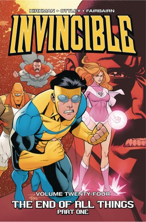 INVINCIBLE VOLUME 24 END OF ALL THINGS PART 1 GRAPHIC NOVEL
