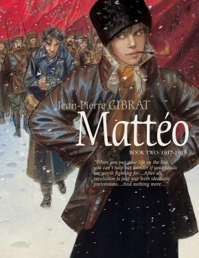 MATTEO VOLUME 2 (1917-1918) HARDCOVER