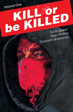 KILL OR BE KILLED VOLUME 1 GRAPHIC NOVEL