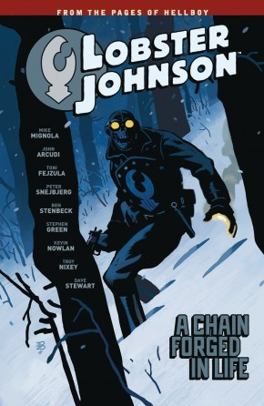 LOBSTER JOHNSON VOLUME 6 A CHAIN FORGED IN LIFE GRAPHIC NOVEL