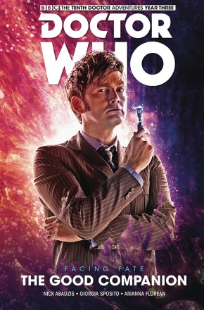 DOCTOR WHO 10TH DOCTOR FACING FATE VOLUME 3 THE GOOD COMPANION HARDCOVER