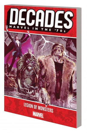 DECADES MARVEL IN THE 70S LEGION OF MONSTERS GRAPHIC NOVEL