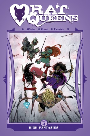 RAT QUEENS VOLUME 4 HIGH FANTASIES GRAPHIC NOVEL