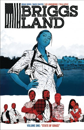 BRIGGS LAND VOLUME 1 STATE OF GRACE GRAPHIC NOVEL