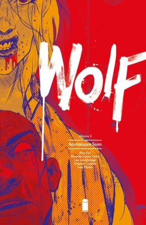 WOLF VOLUME 2 APOCALYPSE SOON GRAPHIC NOVEL