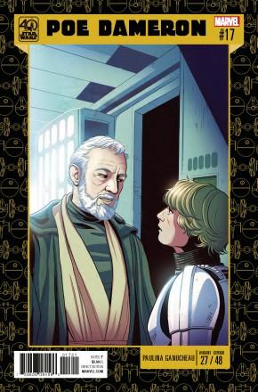 STAR WARS POE DAMERON #17 GANUCHEAU STAR WARS 40TH ANNIVERSARY VARIANT COVER
