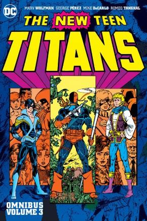 NEW TEEN TITANS OMNIBUS VOLUME 3 HARDCOVER