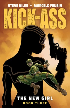 KICK-ASS THE NEW GIRL VOLUME 3 GRAPHIC NOVEL