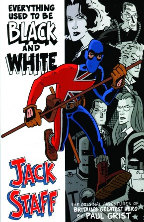 JACK STAFF VOLUME 1 EVERYTHING USED TO BE BLACK AND WHITE GRAPHIC NOVEL