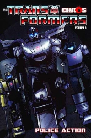 TRANSFORMERS VOLUME 6 POLICE ACTION GRAPHIC NOVEL