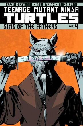 TEENAGE MUTANT NINJA TURTLES VOLUME 4 SINS OF THE FATHER GRAPHIC NOVEL