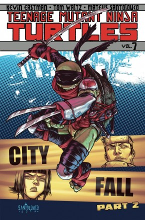 TEENAGE MUTANT NINJA TURTLES VOLUME 7 CITY FALL PART 2 GRAPHIC NOVEL