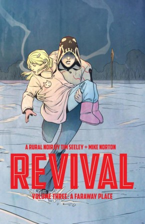 REVIVAL VOLUME 3 A FARAWAY PLACE GRAPHIC NOVEL