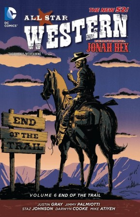 ALL STAR WESTERN VOLUME 6 END OF THE TRAIL GRAPHIC NOVEL