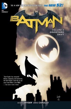 BATMAN VOLUME 6 THE GRAVEYARD SHIFT HARDCOVER