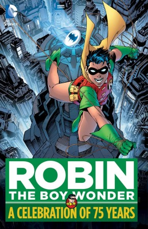 ROBIN THE BOY WONDER A CELEBRATION OF 75 YEARS HARDCOVER