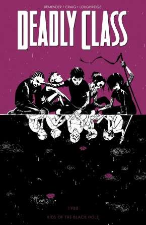 DEADLY CLASS VOLUME 2 KIDS OF THE BLACK HOLE GRAPHIC NOVEL
