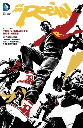 WE ARE ROBIN VOLUME 1 THE VIGILANTE BUSINESS GRAPHIC NOVEL