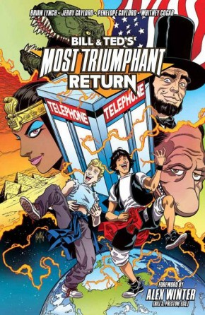 BILL AND TEDS MOST TRIUMPHANT RETURN VOLUME 1 GRAPHIC NOVEL
