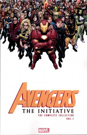 AVENGERS INITIATIVE THE COMPLETE COLLECTION VOLUME 1 GRAPHIC NOVEL