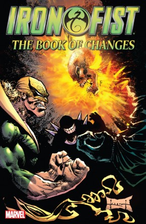 IRON FIST BOOK OF CHANGES GRAPHIC NOVEL