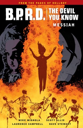 BPRD THE DEVIL YOU KNOW VOLUME 1 MESSIAH GRAPHIC NOVEL