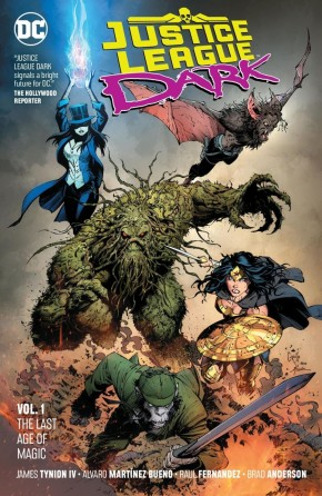 JUSTICE LEAGUE DARK VOLUME 1 THE LAST AGE OF MAGIC GRAPHIC NOVEL