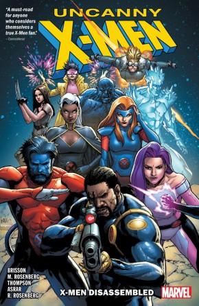 UNCANNY X-MEN  VOLUME 1 X-MEN DISASSEMBLED GRAPHIC NOVEL