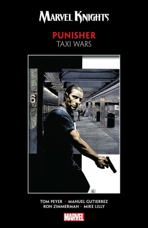 MARVEL KNIGHTS PUNISHER BY PEYER AND GUTIERREZ TAXI WARS GRAPHIC NOVEL