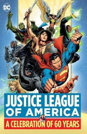JUSTICE LEAGUE OF AMERICA A CELEBRATION OF 60 YEARS HARDCOVER