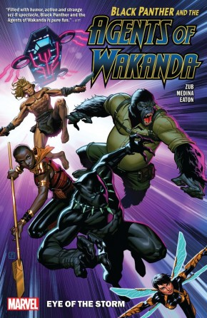 BLACK PANTHER AND THE AGENTS OF WAKANDA VOLUME 1 EYE OF THE STORM GRAPHIC NOVEL