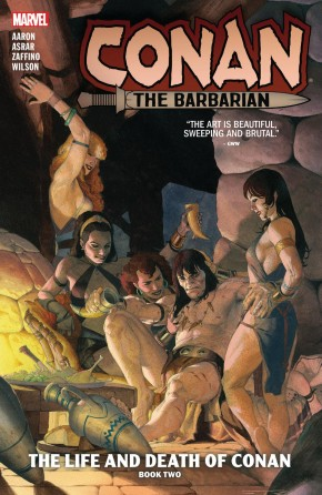 CONAN THE BARBARIAN VOLUME 2 THE LIFE AND DEATH OF CONAN BOOK TWO GRAPHIC NOVEL