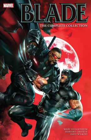 BLADE BY MARC GUGGENHEIM THE COMPLETE COLLECTION GRAPHIC NOVEL